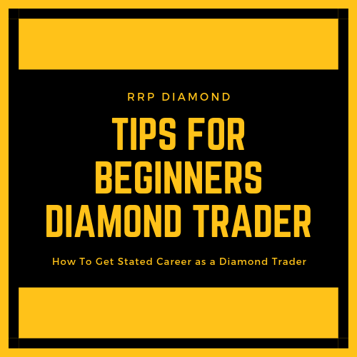 Tips For Beginners Diamond Trader