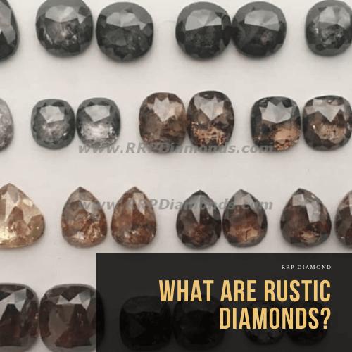 buy rustic diamonds online